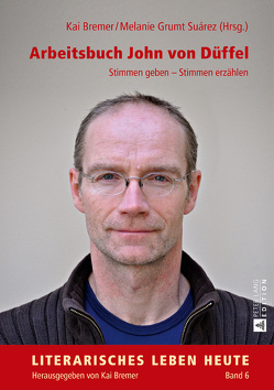 Arbeitsbuch John von Düffel von Bremer,  Kai, Grumt Suárez,  Melanie