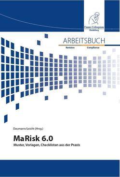Arbeitsbuch MaRisk 6.0 von Daumann,  Martin, Leicht,  Sandra
