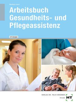 Arbeitsbuch mit eingetragenen Lösungen Arbeitsbuch Gesundheits- und Pflegeassistenz von Manthey-Lenert,  Simone, Sens-Dobritzsch,  Bernd