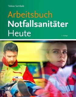 Arbeitsbuch Notfallsanitäter Heute von Sambale,  Tobias