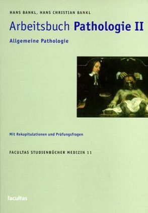 Arbeitsbuch Pathologie II von Bankl,  Hans, Bankl,  Hans Ch