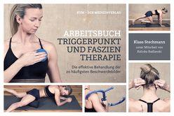 Arbeitsbuch Triggerpunkt- und Faszientherapie von Radlanski,  Kalinka, Stechmann,  Klaas