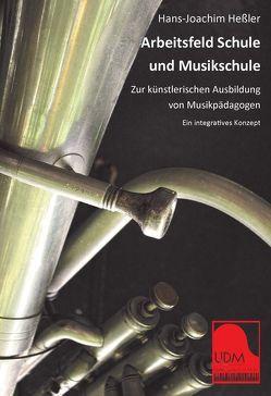 Arbeitsfeld Schule und Musikschule von Heßler,  Hans-Joachim