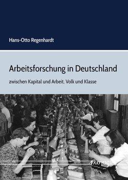 Arbeitsforschung in Deutschland von Regenhardt,  Hans-Otto