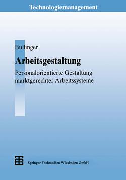 Arbeitsgestaltung von Bullinger,  Hans-Jörg, Gommel,  Matthias, Lott,  Claus-Ulrich, Schmauder,  Martin