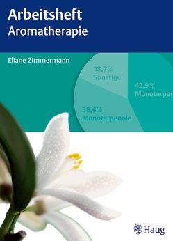 Arbeitsheft Aromatherapie von Zimmermann,  Eliane