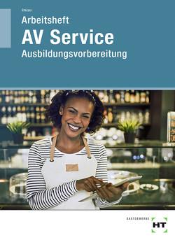 Arbeitsheft AV Service von Stelzer,  Sonja