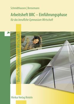 Arbeitsheft BRC – Einführungsphase von Bensemann,  Elisabeth, Schmidthausen,  Michael