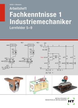 Arbeitsheft Fachkenntnisse 1 Industriemechaniker von Haffer,  Reiner, Hönmann,  Robert
