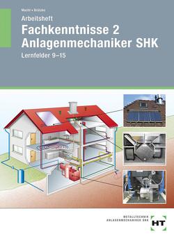Arbeitsheft Fachkenntnisse 2 Anlagenmechaniker SHK von Brützke,  Mirko, Macht,  Harald