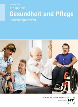 Arbeitsheft Gesundheit und Pflege von Berkefeld,  Thorsten, Frie,  Georg