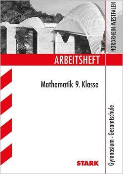 Arbeitsheft Gymnasium Nordrhein-Westfalen – Mathematik 9. Klasse von Gretenkord,  Ilse