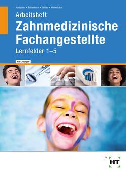 Arbeitsheft mit eingetragenen Lösungen Zahnmedizinische Fachangestellte von Kurbjuhn,  Stefan, Schierhorn,  Monika, Soltau,  Eike, Werwitzke,  Sabine