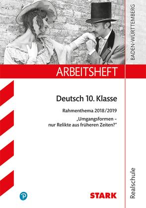 Arbeitsheft Realschule – Deutsch – BaWü- Rahmenthema 2018/19 – Umgangsformen