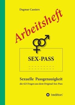 Arbeitsheft Sex-Pass von Cassiers,  Dagmar