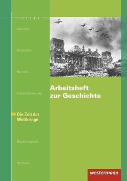 Arbeitshefte zur Geschichte / Arbeitsheft zur Geschichte von Jacob-Leo,  Doris, Paul,  Karsten