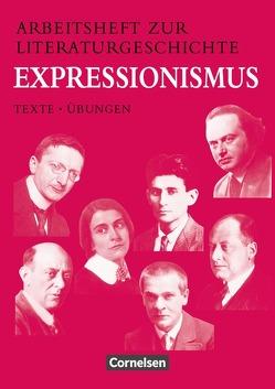 Arbeitshefte zur Literaturgeschichte / Expressionismus von Frommer,  Harald, Lindenhahn,  Reinhard, Schweizer,  Angelika