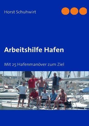 Arbeitshilfe Hafen von Schuhwirt,  Horst