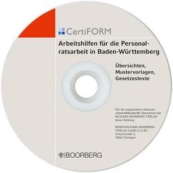 CertiFORM<br /> Arbeitshilfen für die Personalratsarbeit in Baden-Württemberg von Schneider,  Josef