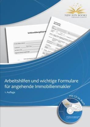 Arbeitshilfen und wichtige Formulare für angehende Immobilienmakler von Benz,  Ralf, Link,  Franziska