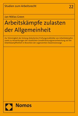 Arbeitskämpfe zulasten der Allgemeinheit von Green,  Jan-Niklas