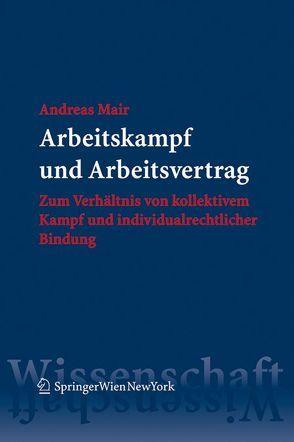 Arbeitskampf und Arbeitsvertrag von Mair,  Andreas