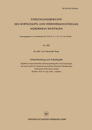 Arbeitsleistung und Arbeitsgüte von Roos,  Carl Alexander