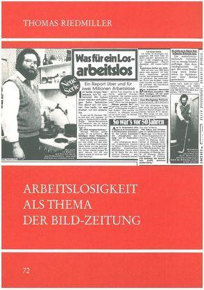 Arbeitslosigkeit als Thema der Bild-Zeitung von Riedmiller,  Thomas