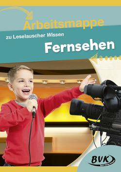 Arbeitsmappe zu Leselauscher Wissen Fernsehen von BVK