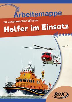 Arbeitsmappe zu Leselauscher Wissen Helfer im Einsatz von Buch Verlag Kempen,  BVK