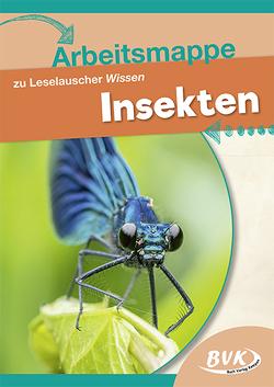 Arbeitsmappe zu Leselauscher Wissen Insekten von BVK
