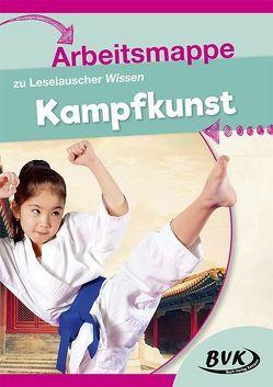 """Arbeitsmappe zu Leselauscher Wissen """"Kampfkunst"""" von Buch Verlag Kempen,  BVK"""