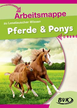Arbeitsmappe zu Leselauscher Wissen Pferde & Ponys von Buch Verlag Kempen,  BVK