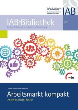 Arbeitsmarkt kompakt von Möller,  Joachim, Walwei,  Ulrich