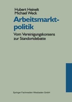 Arbeitsmarktpolitik von Heinelt,  Hubert, Weck,  Michael