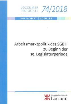 Arbeitsmarktpolitik des SGB II zu Beginn der 19. Legislaturperiode von Lange,  Joachim