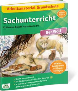 Arbeitsmaterial Grundschule. Sachunterricht. Der Wolf. von Klars,  Monika, Stöckl,  Katharina