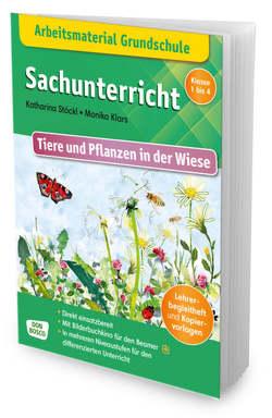 Arbeitsmaterial Grundschule. Sachunterricht. Tiere und Pflanzen in der Wiese von Stöckl-Bauer,  Katharina
