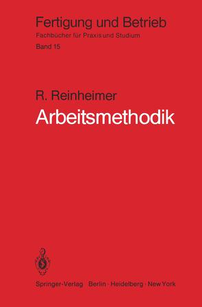 Arbeitsmethodik von Reinheimer,  R.