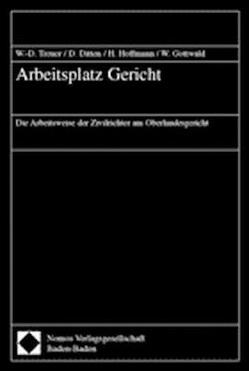 Arbeitsplatz Gericht von Ditten,  Dietrich, Gottwald,  Walther, Hoffmann,  Helmut, Treuer,  Wolf-Dieter