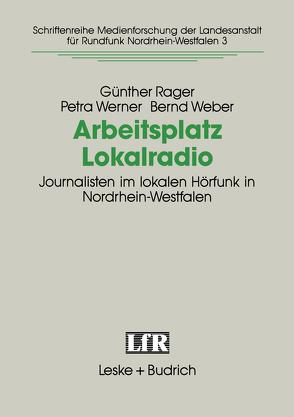 Arbeitsplatz Lokalradio von Rager,  Günther, Weber,  Bernd, Werner,  Petra