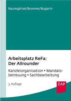 Arbeitsplatz ReFa: Der Allrounder von Baumgärtel,  Gundel, Brunner,  Michael, Bugarin,  Ivana