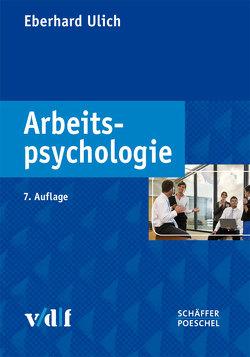 Arbeitspsychologie von Ulich,  Eberhard