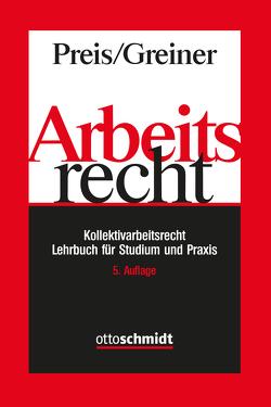 Arbeitsrecht von Greiner,  Stefan, Preis,  Ulrich