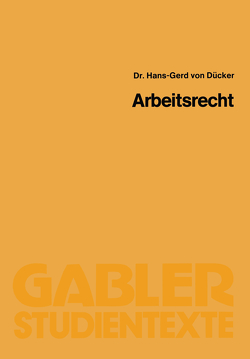 Arbeitsrecht von Dücker,  Hans-Gerd von