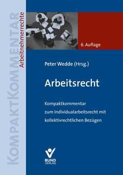 Arbeitsrecht von Wedde,  Peter