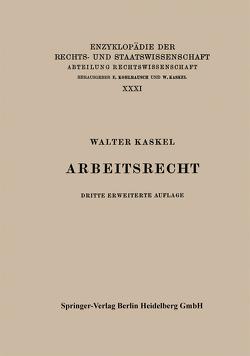 Arbeitsrecht von Kaskel,  Walter