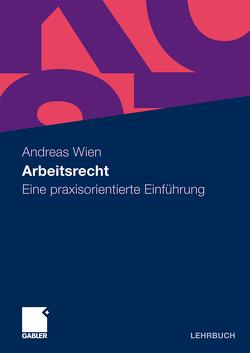 Arbeitsrecht von Wien,  Andreas