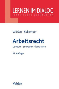 Arbeitsrecht von Kokemoor,  Axel, Wörlen,  Rainer
