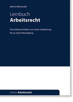 Arbeitsrecht von Wolmerath,  Martin